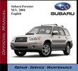 Subaru Forester M.Y. 2004 Service Repair Workshop Manual