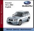 Subaru Forester M.Y. 2003 Service Repair Workshop Manual