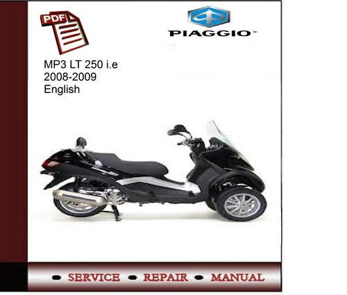 piaggio mp3 lt 250 i e 2008 2009 service manual piaggio