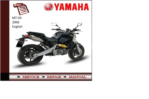 Yamaha mt03 2006 workshop service repair manual mt 03 for Yamaha ysp 5600 manual