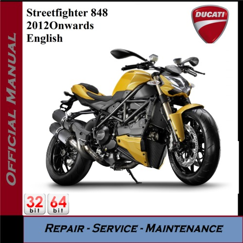 Product picture Ducati Streetfighter 848 2012onwards Workshop Service Manual