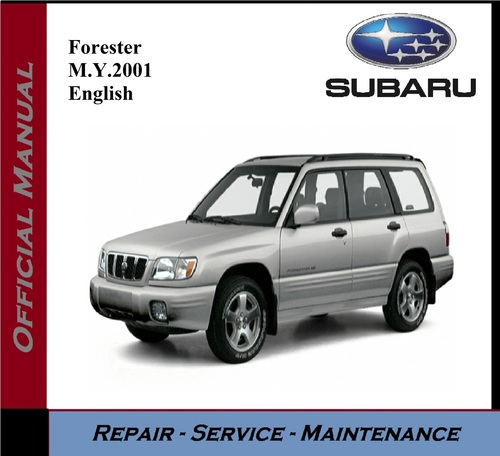 Product picture Subaru Forester M.Y. 2001 Service Repair Workshop Manual