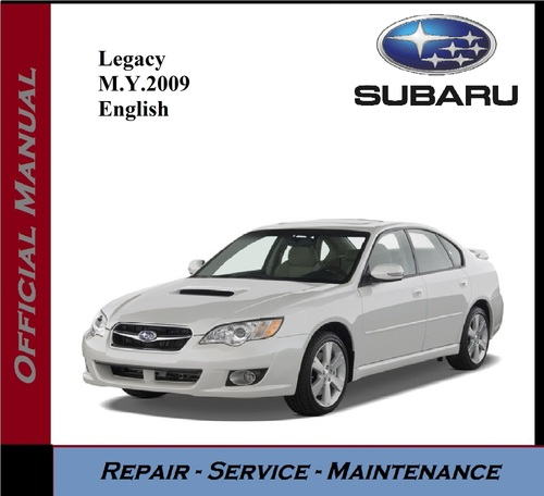 Product picture Subaru Legacy M.Y. 2009 Service Repair Workshop Manual